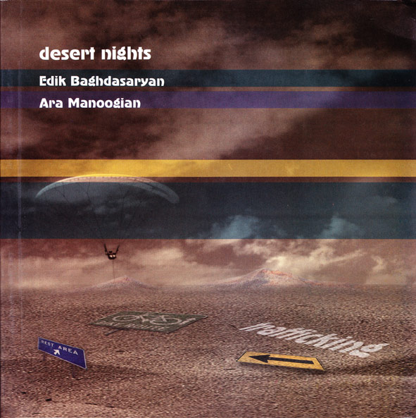 """Desert Nights"" by Edik Baghdasaryan and Ara K. Manoogian"