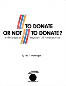"""To Donate Or Not to Donate,"" a white paper on ""Hayastan"" All-Armenian Fund"
